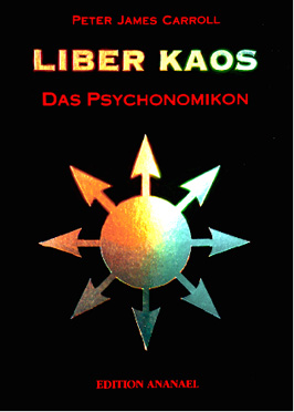 Carroll, Peter James: LIBER KAOS